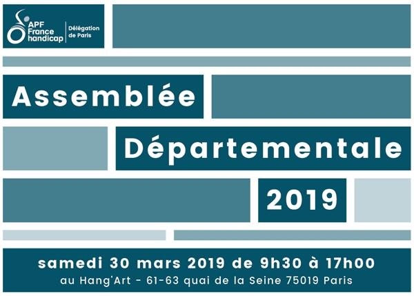 Assemblée Départementale 2019 de la Délégation APF France handicap de Paris le samedi 30 mars 2019 de 9h30 à 17h au Hang'Art 75019 Paris