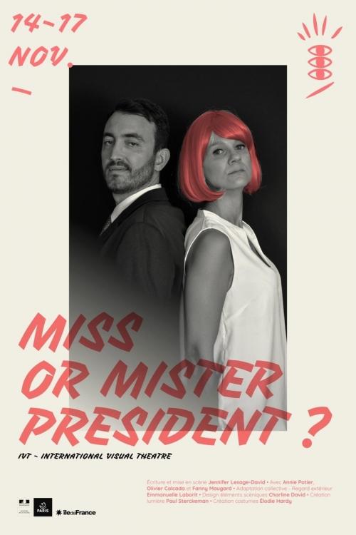Miss or Mister President