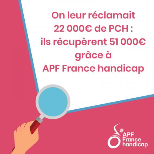 On leur réclamait 22.000€ de PCH : Ils récupérent 51.000€ grâce à APF France handicap