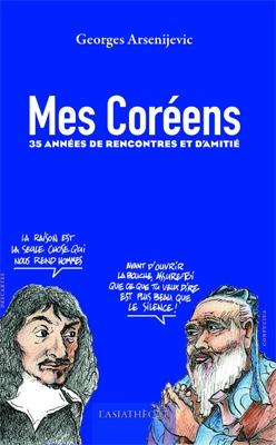 """Couverture du livre """"Mes coréens"""" de Mr Rovert Arsenijevic"""