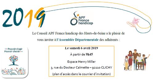 Le Conseil APF France handicap des Hauts-de-Seine a le plaisir de vous inviter à l'Assemblée Départementale des adhérents : Le samedi 6 avril 2019 à partir de 9h45.
