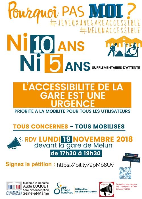 Affiche : L'accessibilité de la gare de Melun est une urgence : Rendez-vous le 19 novembre devant la gare à 17h30 !