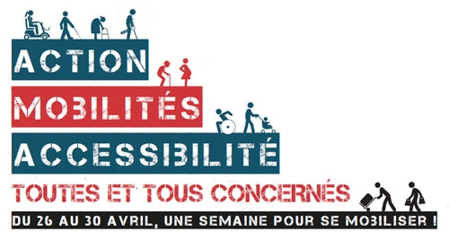 Action Mobilités Accessibilité : Toutes et tous concernés, du 26 au 30 avril, une semaine pour se mobiliser !