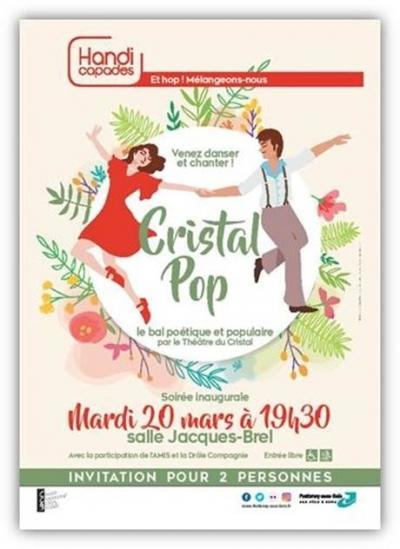 Affiche Handicapade / Cristal ¨Pop / Bal poétique et populaire